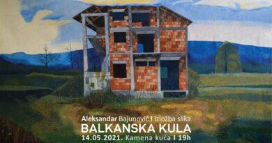 """Izložba """"Balkanska kula"""" Aleksandra Bajunovića u Kamenoj kući"""